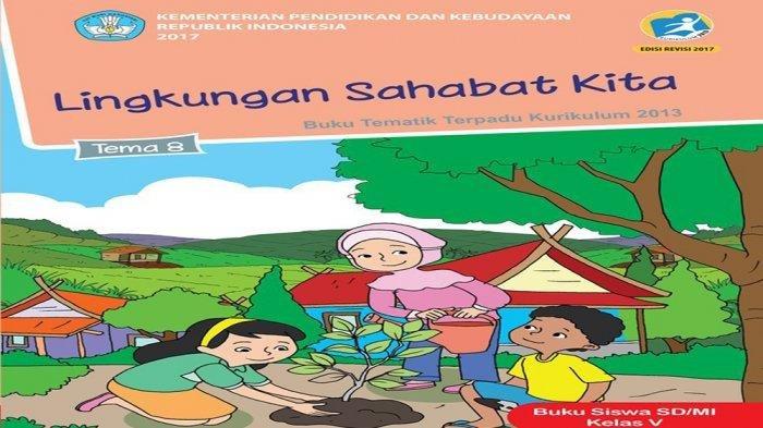 KUNCI JAWABAN Kelas 5 SD TEMA 8 Halaman 75 76 dan 78 79 80 81 82 83 84 Perubahan LingkunganSubtema 2 Pembelajaran 4 Buku Tematik Siswa